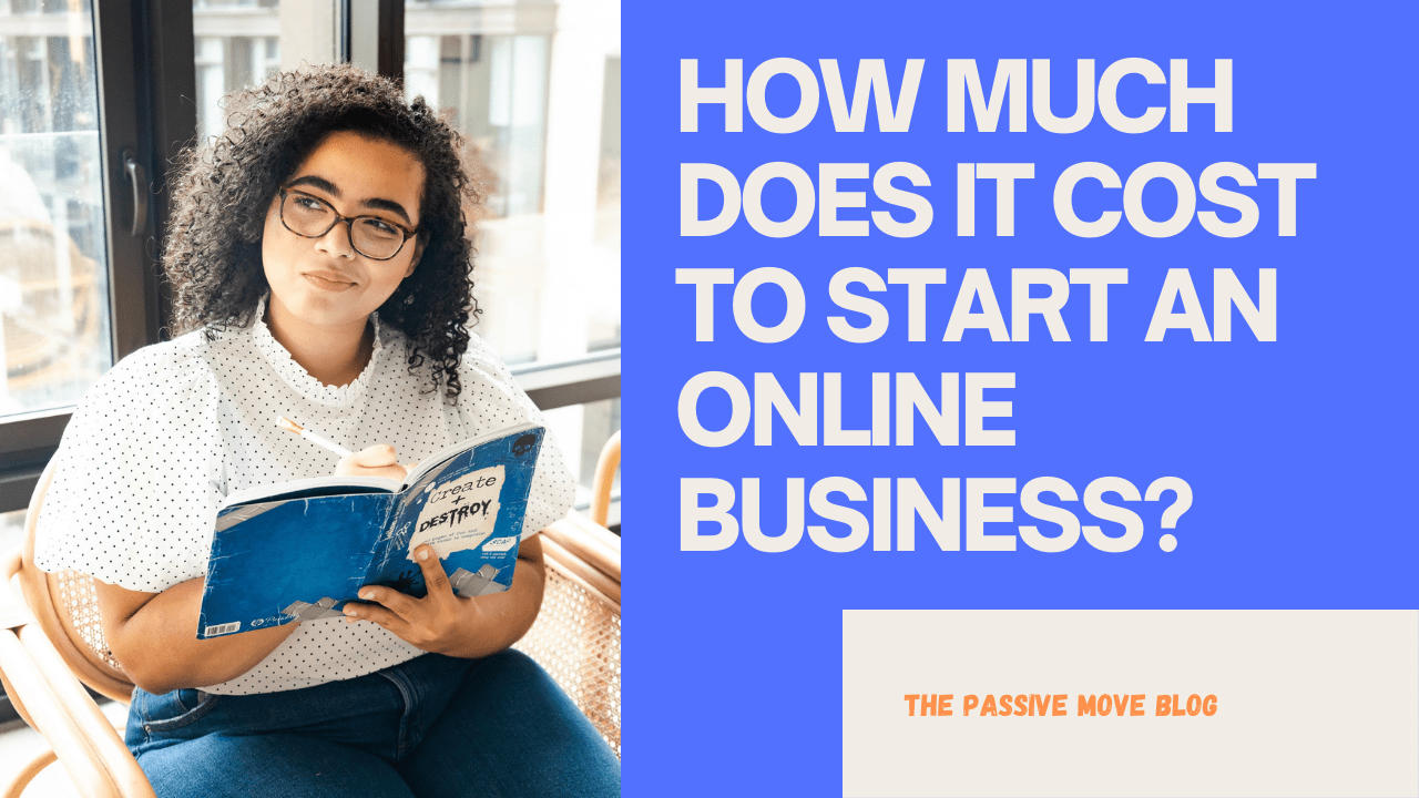 How Much Does It Cost To Start An Online Business In 2021